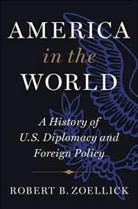 Book Cover - Robert Zoellick - America in the World
